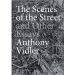 The Scenes of the Street and Other Essays [ISBN: 978-158093