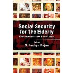 Social Security for the Elderly: Experiences from South Asi