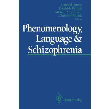 Phenomenology, Language & Schizophrenia [ISBN: 978-1461393313] 美国发货无法退货,约五到八周到货