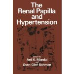 The Renal Papilla and Hypertension [ISBN: 978-1468481174]