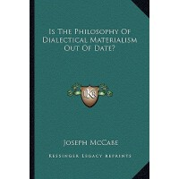 【�A�】Is the Philosophy of Dialectical Materialism Out of Date