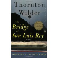 The Bridge of San Luis Rey (Perennial Classics) [ISBN: 978-