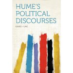 Hume's Political Discourses [ISBN: 978-1290112260]