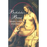 【预订】Bathsheba's Breast: Women, Cancer, and History