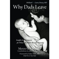 Why Dads Leave: Insights and Resources for When Partners Be