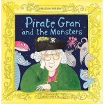 Pirate Gran and the Monsters ISBN:9781906367558
