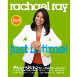 Rachael Ray: Just In Time [ISBN: 978-0307383181]