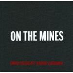 DAVID GOLDBLATT : ON THE MINES(9783869304915)
