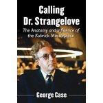 【预订】Calling Dr. Strangelove: The Anatomy and Influence of t