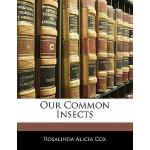 【预订】Our Common Insects 9781141307142