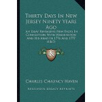 【预订】Thirty Days in New Jersey Ninety Years Ago: An Essay Re