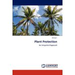Plant Protection: An Integrated Approach [ISBN: 978-3659105