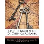 【预订】Studi E Richerche Di Chimica Agraria 9781141042555