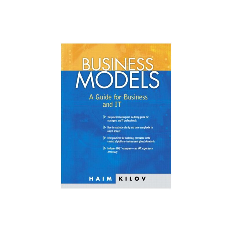 Business Models: A Guide for Business and IT [ISBN: 978-0130621351] 美国发货无法退货,约五到八周到货