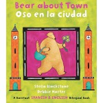 【预订】Bear about Town/Oso En La Ciudad (Bilingual English/Spa