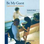 【预订】Be My Guest: English for the Hotel Industry