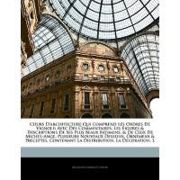 【预订】Cours D'Architecture Qui Comprend Les Ordres de Vignole
