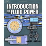 Introduction to Fluid Power [ISBN: 978-0766823655]