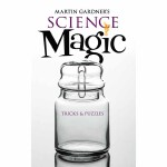 Martin Gardner's Science Magic(POD)