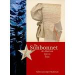 【预订】The Sunbonnet: An American Icon in Texas