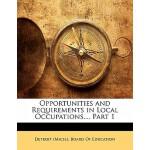 【预订】Opportunities and Requirements in Local Occupations...,