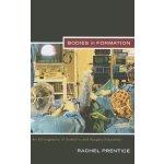 【预订】Bodies in Formation: An Ethnography of Anatomy and Surg