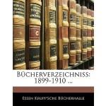 【预订】Bucherverzeichniss: 1899-1910 ... 9781145475953
