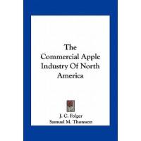 【预订】The Commercial Apple Industry of North America 978116380