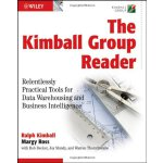 The Kimball Group Reader: Relentlessly Practical Tools for