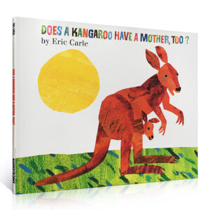 Does a Kangaroo Have a Mother, Too?廖彩杏推荐原版读物 袋鼠也有妈妈吗?平装 Eric Carle 这本好玩的绘本,你会看到各种不同的动物宝贝和深爱他们的妈妈 送音频