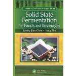 Solid State Fermentation for Foods and Beverages (Fermented
