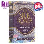 【中商原版】丝绸之路:世界新史 英文原版 The Silk Roads: A New History of the World  Peter Frankopan