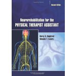 Neurorehabilitation for the Physical Therapist Assistant [I