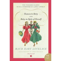 Heaven to Betsy/Betsy in Spite of Herself [ISBN: 978-006179