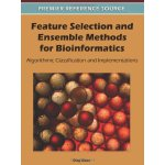 Feature Selection and Ensemble Methods for Bioinformatics: