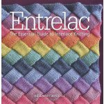 Entrelac: The Essential Guide to Interlace Knitting [ISBN: