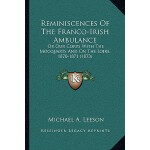 【预订】Reminiscences of the Franco-Irish Ambulance: Or Our Cor