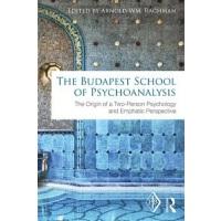 【中商原版】布达佩斯心理分析学派:双人心理学与强调观点的起源 丛书 英文原版 The Budapest School of Psychoanalysis Arnold WM Rachman