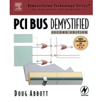 PCI Bus Demystified, Second Edition (Demystifying Technolog