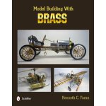 Model Building with Brass [ISBN: 978-0764340048]