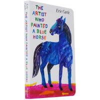 The Artist Who Painted a Blue Horse 画了一匹蓝马的画家 Eric Carle艾瑞・