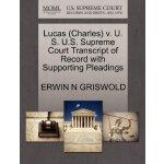 Lucas (Charles) v. U. S. U.S. Supreme Court Tran****** of R