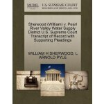 Sherwood (William) v. Pearl River Valley Water Supply Distr