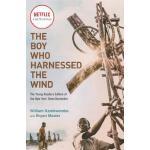 【预订】The Boy Who Harnessed the Wind (Movie Tie-in Edition) Y