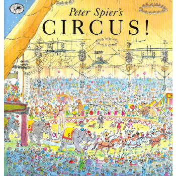 Peter Spier's Circus (Dragonfly Books) 马戏团 9780440409359