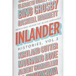 【预订】Inlander Histories Volume 2: People Who Shaped the Inla