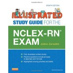 Illustrated Study Guide for the NCLEX-RN?? Exam, 8e [ISBN: