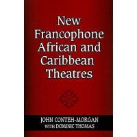 【预订】New Francophone African and Caribbean Theatres 97802532