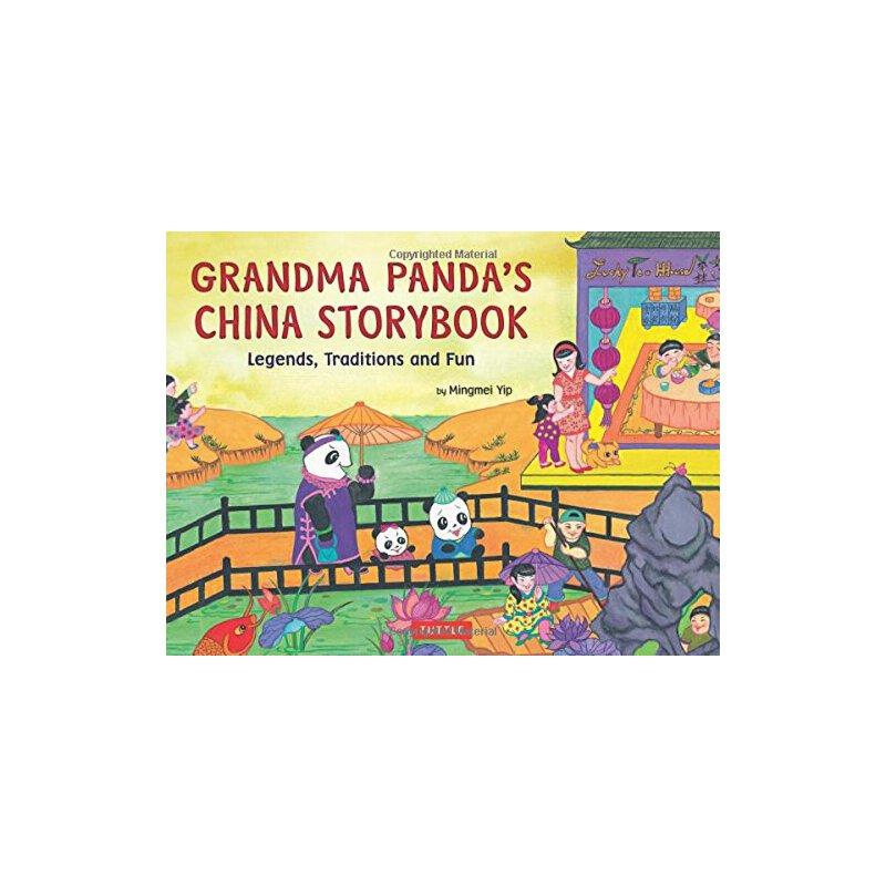 Grandma Panda's China Storybook: Legends, Traditions, and Fun [ISBN: 978-0804841498]美国发货无法退货,约五到八周到货