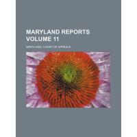 【预订】Maryland Reports Volume 11 9781154187434